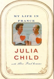 My Life in France (Julia Child)