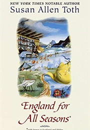 England for All Seasons (Susan Allen Toth)