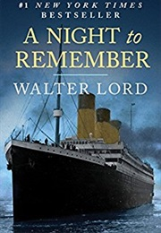A Night to Remember (Walter Lord)