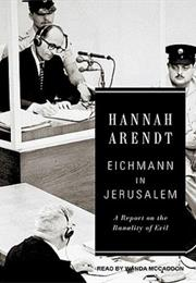 The Banality of Evil by Hannah Arendt
