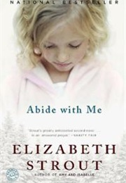 Abide With Me (Elizabeth Strout)