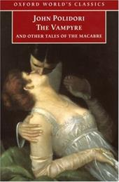 The Vampyre and Other Tales of the  Macrabe