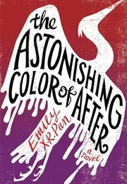 The Astonishing Color of After (Emly X. R. Pan)