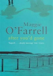 After You'd Gone (Maggie O'farrell)