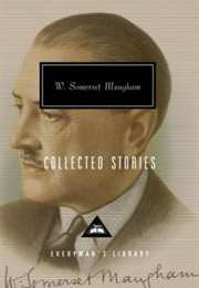 Collected Stories by William Somerset Maugham (William Somerset Maugham)