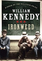 Ironweed (William Kennedy)
