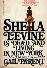 Sheila Levine Is Dead and Living in New York (Gail Parent)