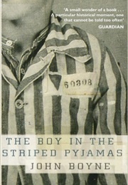 The Boy in the Striped Pyjamas (John Boyne)