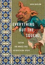 Everything but the Squeal (John Barlow)