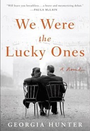 We Were the Lucky Ones (Georgia Hunter)