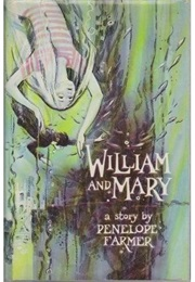 William and Mary (Penelope Farmer)