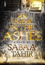 An Ember in the Ashes Series (Sabaa Tahir)