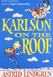 Karlsson on the Roof (Astrid Lindgren)