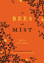 Of Bees and Mist (Erick Setiawan)