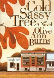 Cold Sassy Tree (Olive Burns)