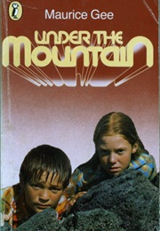Under the Mountain (Maurice Gee)