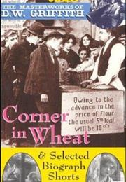 Corner in Wheat, a (1909, D.W. Griffith) - Short