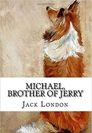Michael, Brother of Jerry (Jack London)