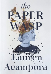 The Paper Wasp (Lauren Acampora)