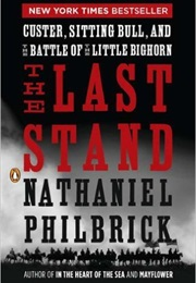 The Last Stand (Nathaniel Philbrick)