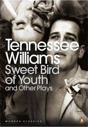 Sweet Bird of Youth and Other Plays (Tennessee Williams)
