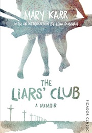 The Liars' Club (Mary Karr)