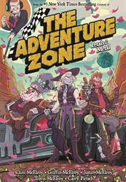 The Adventure Zone: Petals to the Metal (Clint Mcelroy, Carey Pietsch & More)