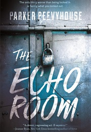 The Echo Room (Parker Peevyhouse)