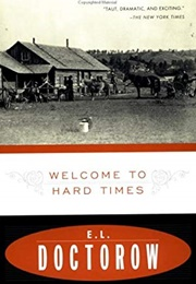 Welcome to Hard Times (E.L. Doctorow)