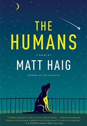 The Humans (Matt Haig)