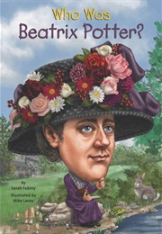 Who Was Beatrix Potter (Sarah Fabiny)