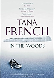 In the Woods (Tana French)