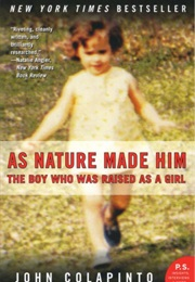 As Nature Made Him (John Colapinto)