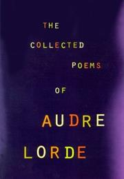 The Collected Poems of Audre Lord