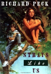 Strays Like Us (Richard Peck)
