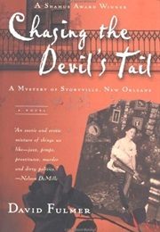 Chasing the Devil's Tale: A Mystery of Storyville, New Orleans (David Fulmer)