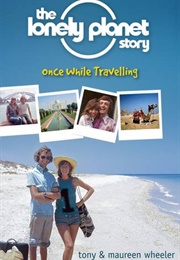 The Lonely Planet Story (Tony and Maureen Wheeler)