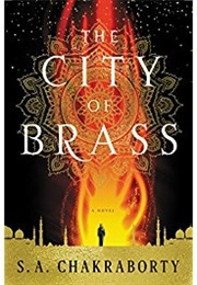 The City of Brass (S.A.Chakraborty)