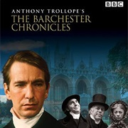 The Barchester Chronicles (TV Mini-Series)