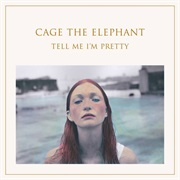 Mess Around - Cage the Elephant