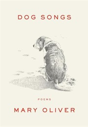 Dog Songs (Mary Oliver)