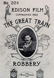 The Great Train Robery, Edwin S Porter (1903)