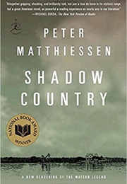 Shadow Country (Peter Mattiessen)