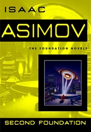 Second Foundation (Isaac Asimov)