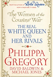 The Women of the Cousins' War (Philippa Gregory)