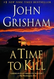 John Grisham (A Time to Kill)