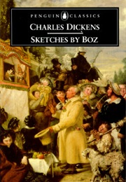 Sketches by Boz (Charles Dickens)