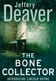 The Bone Collector (Jeffrey Deaver)