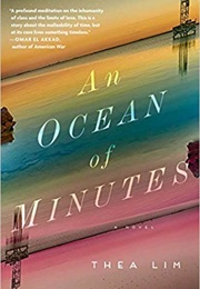 An Ocean of Minutes (Thea Lim)