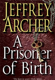 A Prisoner of Birth (Jeffrey Archer)